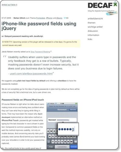 http://blog.decaf.de/2009/07/iphone-like-password-fields-using-jquery/