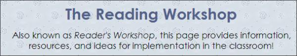 http://www.busyteacherscafe.com/literacy/reading_workshop.html
