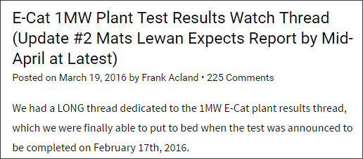 http://www.e-catworld.com/2016/03/19/e-cat-1mw-plant-test-results-watch-thread/