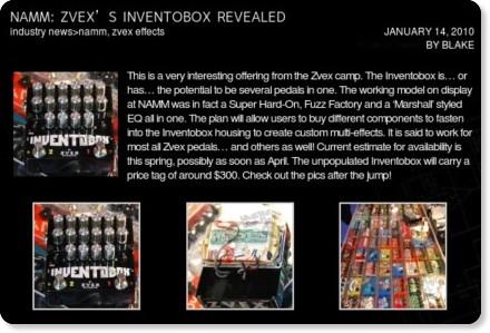 http://www.whatsthatdudeplay.com/2010/01/namm-zvexs-inventobox-revealed/