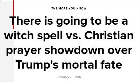 http://theweek.com/speedreads/681860/there-going-witch-spell-vs-christian-prayer-showdown-over-trumps-mortal-fate