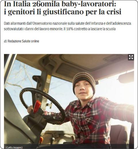 http://www.corriere.it/salute/pediatria/15_settembre_23/italia-260mila-baby-lavoratori-genitori-li-giustificano-la-crisi-d939f5ac-61ed-11e5-a22c-898dd609436f.shtml