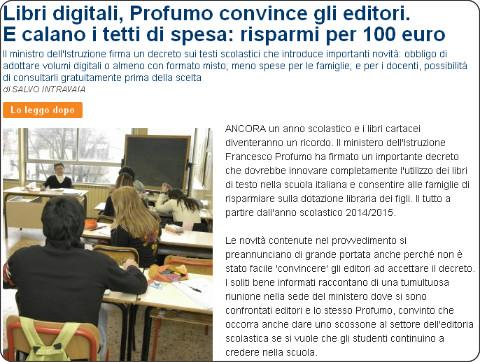 http://www.repubblica.it/scuola/2013/03/26/news/libri_digitali_profumo_convince_gli_editori_e_calano_i_tetti_di_spesa_risparmi_per_100_euro-55400933/?ref=HREC2-4