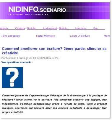 http://www.nidinfo.com/scenariste/index.php/2008/04/10/643-comment-ameliorer-son-ecriture-2eme-partie-stimuler-sa-creativite.html
