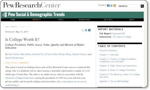 http://pewsocialtrends.org/2011/05/15/is-college-worth-it/