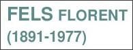 http://www.universalis.fr/encyclopedie/florent-fels/