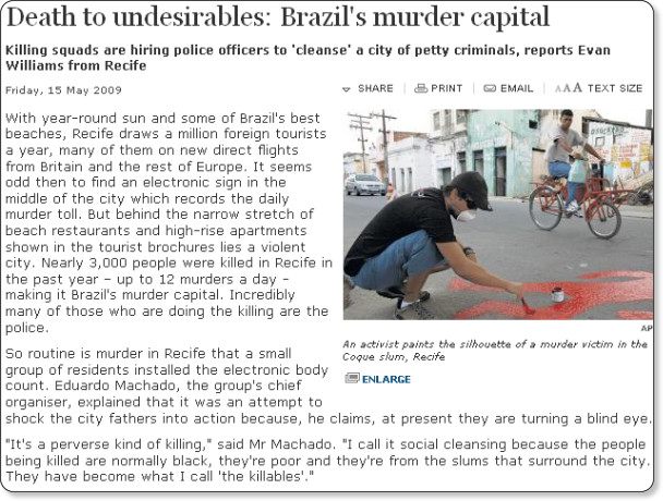 http://www.independent.co.uk/news/world/americas/death-to-undesirables-brazils-murder-capital-1685214.html
