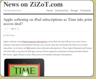 http://www.news.zizot.com/apple-softening-on-ipad-subscriptions-as-time-inks-print-access-deal/