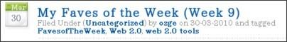 http://ozgekaraoglu.edublogs.org/tag/favesoftheweek/