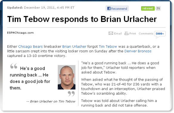 http://espn.go.com/chicago/nfl/story/_/id/7344747/chicago-bears-brian-urlacher-calls-denver-broncos-tim-tebow-good-running-back