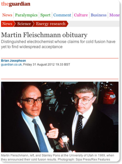 http://www.guardian.co.uk/science/2012/aug/31/martin-fleischmann