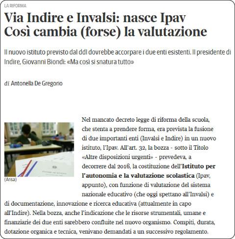 http://www.corriere.it/scuola/15_marzo_10/via-indire-invalsi-nasce-ipav-cosi-buona-scuola-cambia-valutazione-40149f04-c737-11e4-ace1-14c9e44d41cb.shtml
