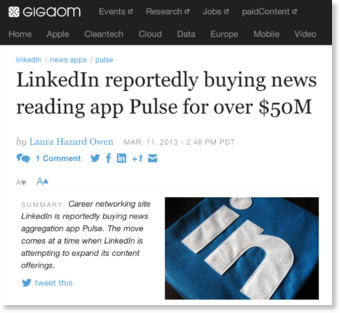 http://gigaom.com/2013/03/11/linkedin-reportedly-buying-news-reading-app-pulse-for-over-50m/