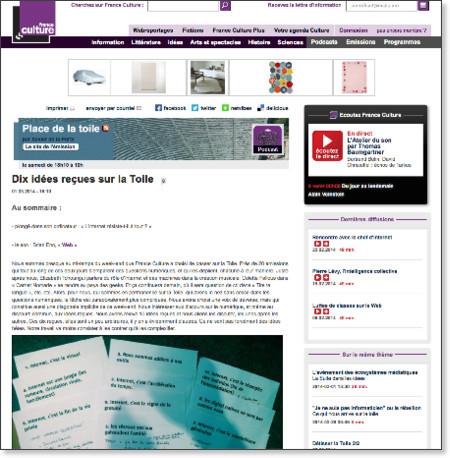 http://www.franceculture.fr/emission-place-de-la-toile-dix-idees-recues-sur-la-toile-2014-03-01