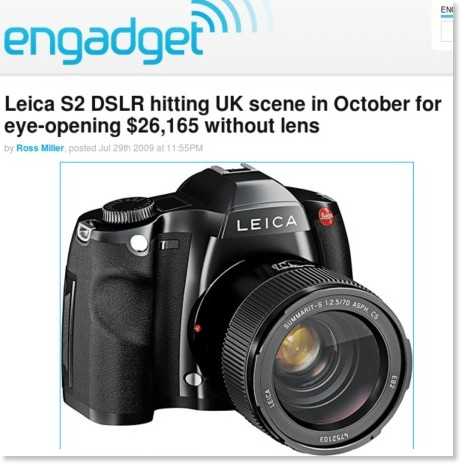http://www.engadget.com/2009/07/29/leica-s2-dslr-hitting-uk-scene-in-october-for-eye-opening-26-16/