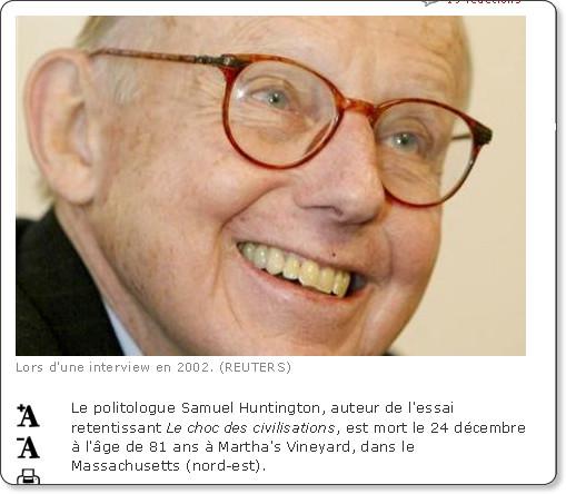 http://www.liberation.fr/monde/0101308104-samuel-huntington-est-mort