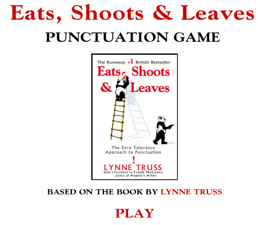 eats shoots and leaves essay Eats, shoots & leaves quotes (showing 1-30 of 86) a panda walks into a cafe he orders a sandwich, eats it, then draws a gun and fires two shots in the air why asks the confused waiter, as the panda makes towards the exit the panda produces a badly punctuated wildlife annual and tosses.