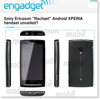 http://www.engadget.com/2009/07/04/sony-ericsson-rachael-android-xperia-handset-unveiled/