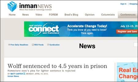 http://www.inman.com/news/2010/04/19/wolff-sentenced-45-years-in-prison