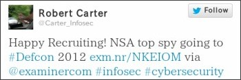 Happy Recruiting! NSA top spy going to #Defcon 2012 ...