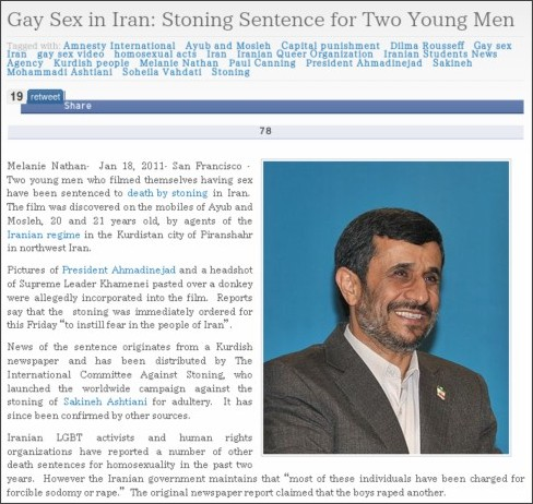 http://lezgetreal.com/2011/01/gay-sex-in-iran-stoning-sentence-for-two-young-men/