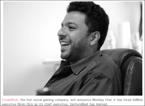 http://games.venturebeat.com/2010/05/17/hot-social-game-firm-crowdstar-hires-admob-executive-as-ceo-exclusive/