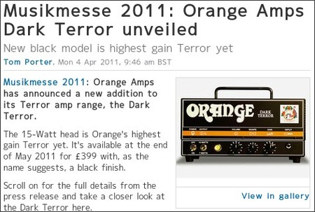 http://www.musicradar.com/news/guitars/musikmesse-2011-orange-amps-dark-terror-unveiled-413452