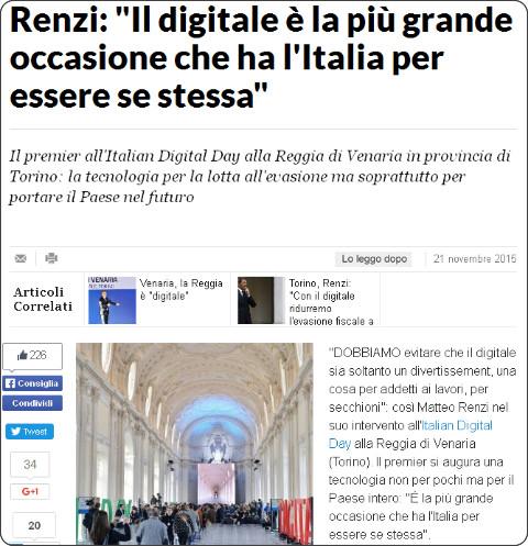 http://www.repubblica.it/tecnologia/2015/11/21/news/renzi_il_digitale_e_la_piu_grande_occasione_che_ha_l_italia_per_essere_se_stessa_-127853653/?ref=HREC1-18
