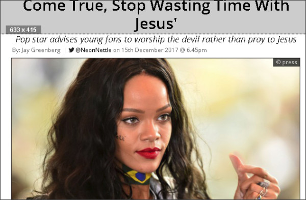 http://www.neonnettle.com/news/3391-rihanna-satan-will-make-your-dreams-come-true-stop-wasting-time-with-jesus-