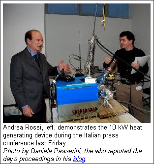 http://pesn.com/2011/01/17/9501746_Focardi-Rossi_10_kW_cold_fusion_prepping_for_market/