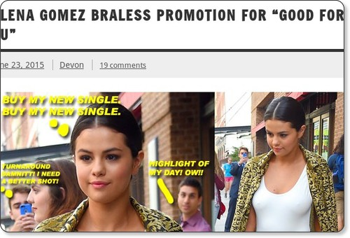 http://moejackson.com/2015/06/23/selena-gomez-does-braless-promotion-for-good-for-you/
