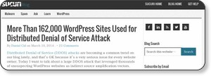http://blog.sucuri.net/2014/03/more-than-162000-wordpress-sites-used-for-distributed-denial-of-service-attack.html