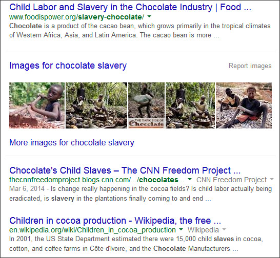https://www.google.com/#q=chocolate+Slavery