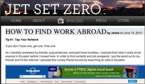 http://www.jetsetzero.tv/2010/06/15/how-to-find-work-abroad/