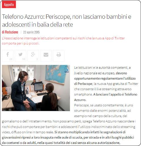 http://www.vita.it/it/article/2015/04/23/telefono-azzurro-periscope-non-lasciamo-bambini-e-adolescenti-in-balia/132906/