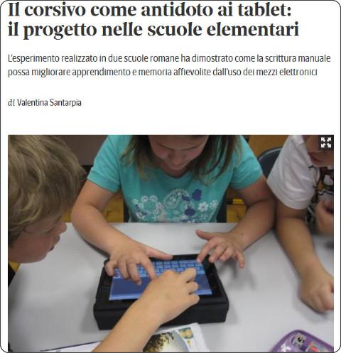 http://www.corriere.it/scuola/14_novembre_14/corsivo-come-antidoto-tablet-progetto-scuole-elementari-20416162-6b8e-11e4-8c60-d3608edf065a.shtml