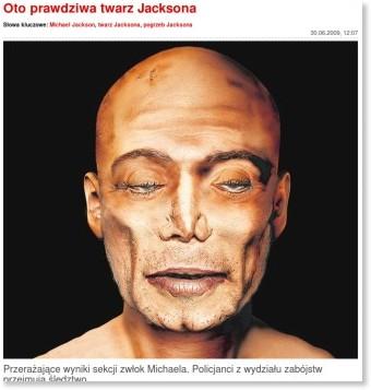 http://www.efakt.pl/Oto-prawdziwa-twarz-Jacksona,artykuly,47181,1.html
