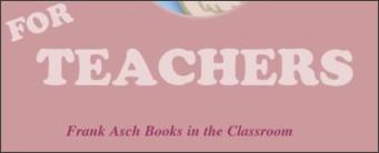 http://www.frankasch.com/4teachers.html