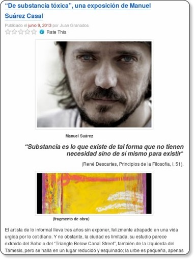 http://sartinefiles.wordpress.com/2013/06/09/de-substancia-toxica-una-exposicion-de-manuel-suarez-casal/