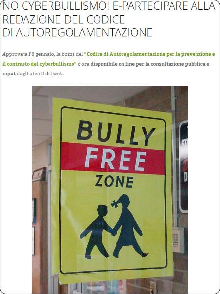 http://lacittadinanzadigitale.wordpress.com/2014/01/10/no-cyberbullismo-e-partecipare-alla-redazione-del-codice-di-autoregolamentazione/