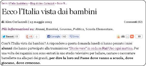 http://www.ilfattoquotidiano.it/2013/05/15/ecco-litalia-vista-dai-bambini/594348/#.UZPv5lbwtLE.twitter