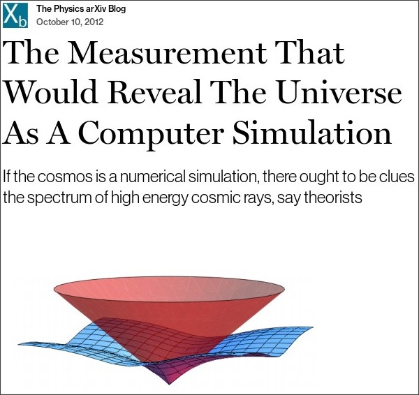 http://www.technologyreview.com/view/429561/the-measurement-that-would-reveal-the-universe-as-a-computer-simulation/