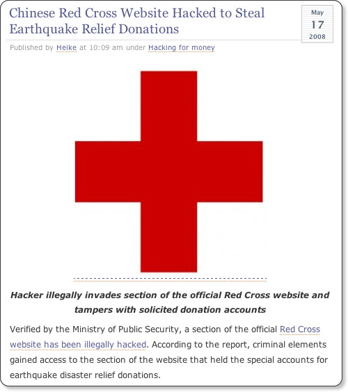 http://www.thedarkvisitor.com/2008/05/china-red-cross-earthquake-donation-website-hacked/