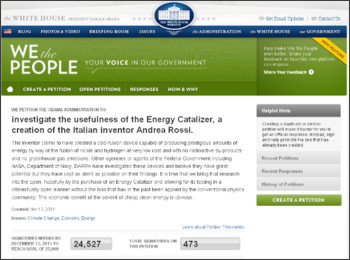 https://wwws.whitehouse.gov/petitions/%21/petition/investigate-usefulness-energy-catalizer-creation-italian-inventor-andrea-rossi/xwlqqgww