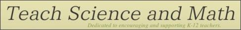 http://www.teachscienceandmath.com/