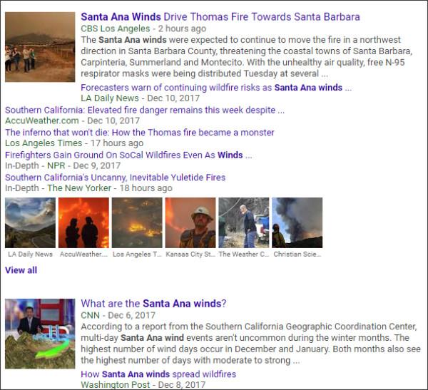 https://www.google.com/search?biw=1022&bih=790&tbm=nws&ei=PxcwWvqPAuGijwT1uq94&q=Santa+Ana+Winds&oq=Santa+Ana+Winds&gs_l=psy-ab.3..0l5.21226.23122.0.23725.5.3.0.2.2.0.288.776.2-3.3.0....0...1c..64.psy-ab..0.5.811....0.ogOe8KJ6lD8