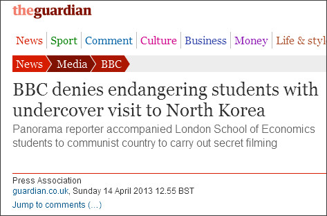 http://www.guardian.co.uk/media/2013/apr/14/bbc-students-undercover-north-korea?CMP=twt_gu
