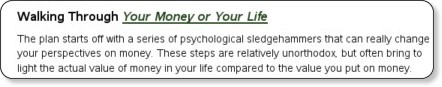 http://www.thesimpledollar.com/2006/12/16/review-your-money-or-your-life