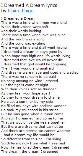http://m.lyricsmode.com/lyrics/e/elaine_paige/i_dreamed_a_dream.html