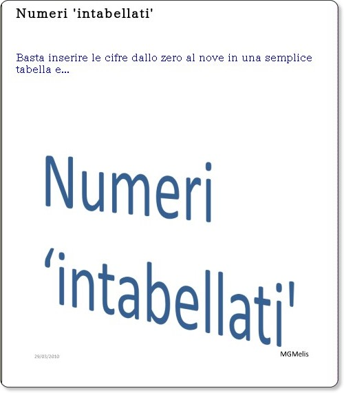 http://blog.edidablog.it/blogs//index.php?blog=301&title=numeri_intabellati&more=1&c=1&tb=1&pb=1